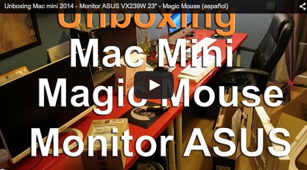 Unboxing Mac mini 2014 – Monitor ASUS VX239W 23″ – Magic Mouse