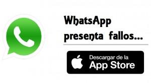 WhatsApp está presentando fallos