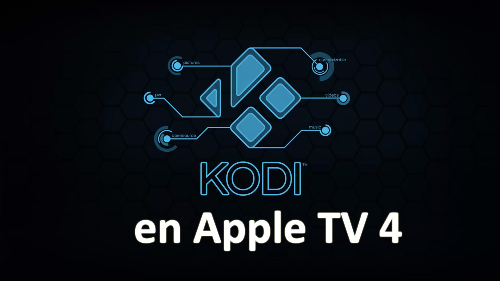 Cómo instalar Kodi en Apple TV 4