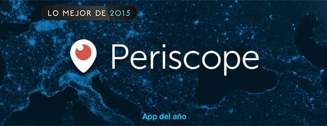 Lo mejor del 2015 en iTunes premia a Periscope como mejor app de iPhone