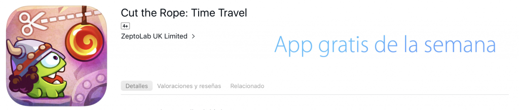 Cut the Rope: Time Travel, App Gratis de la semana