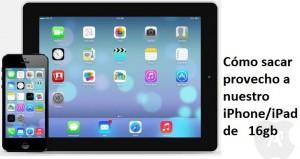 Trucos para mejorar el almacenamiento del iPhone & iPad