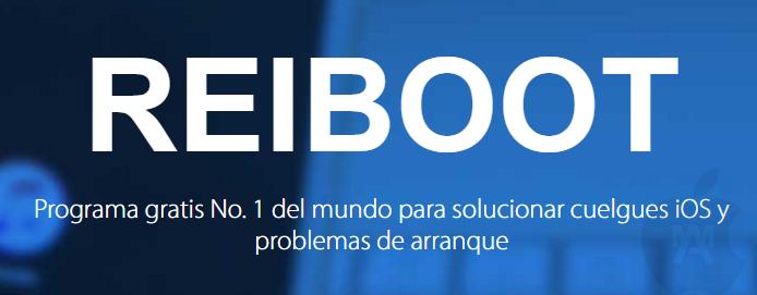 REIBOOT: Soluciona problemas de arranque y cuelgues en iOS