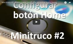 Mini truco #2: Desbloquear con huella sin pulsar botón home