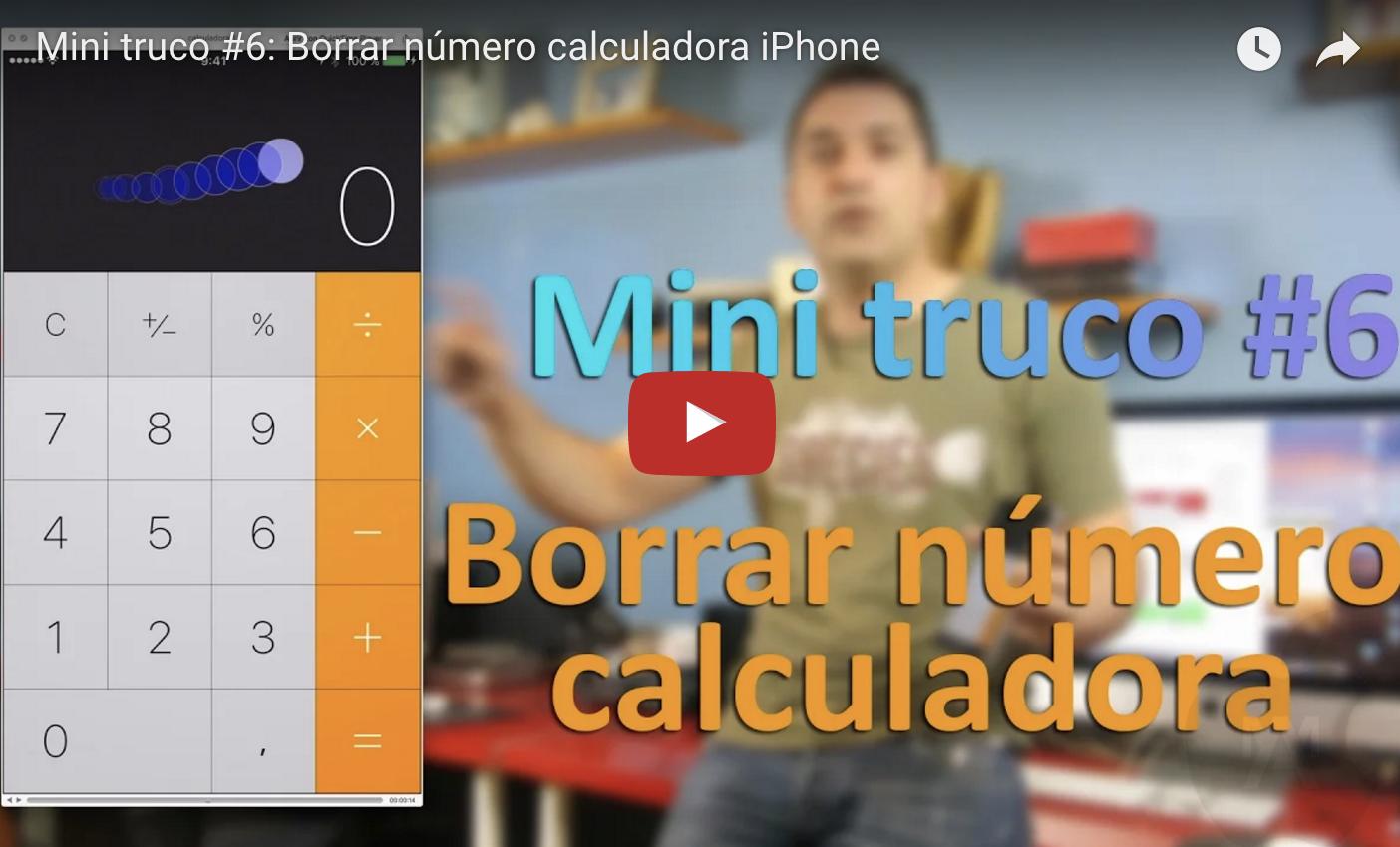 Mini truco #6: Borrar un número de la calculadora del iPhone