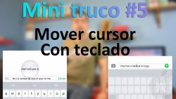 Mini truco #5: Mover cursor con teclado en iPhone (Touch 3D)