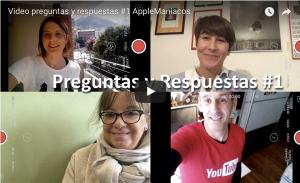 Video preguntas y respuestas #1 (AppleManiacosTV)