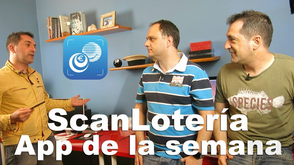 ScanLotería: App de la semana (AppleManiacos TV)