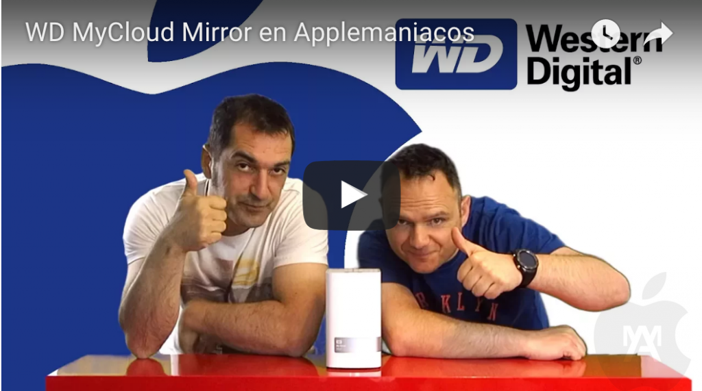 WD MyCloud Mirror en Applemaniacos TV